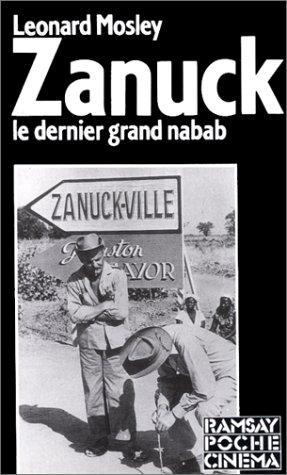 Zanuck : Grandeur et décadence du dernier nabab d'Hollywood par Leonard Mosley