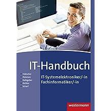 IT-Handbuch: IT-Systemelektroniker/-in, Fachinformatiker/-in: Schülerband