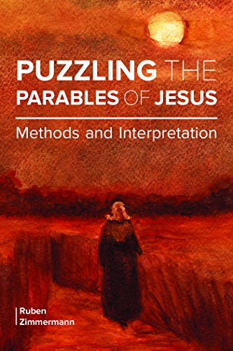 Puzzling the Parables of Jesus: Methods and Interpretation (English Edition)
