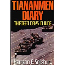 Tiananmen Diary: Thirteen Days in June by Harrison E. Salisbury (1989-09-05)