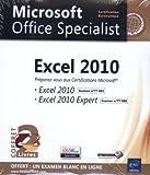 Excel 2010 - Coffret de 2 livres - Préparez-vous à la Certification Microsoft® Excel 2010 (77-882) et Excel 2010 Expert (77-888)...