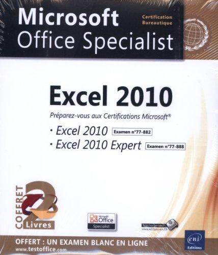 Excel 2010 - Coffret de 2 livres - Préparez-vous à la Certification Microsoft® Excel 2010 (77-882) et Excel 2010 Expert (77-888)