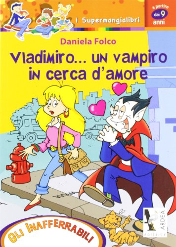 Vladimiro... un vampiro in cerca d'amore