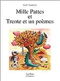 Mille pattes et trente et un poèmes | Sadeler, Joël (1938-2000). Auteur