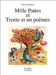 Mille pattes et Trente et un poèmes