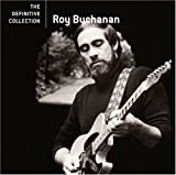 Roy Buchanan: Definitive Collection (Audio CD)