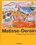 Matisse-Derain - Collioure 1905, un été fauve