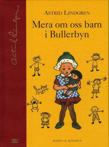 Preisvergleich Produktbild Mera om oss barn i Bullerbyn