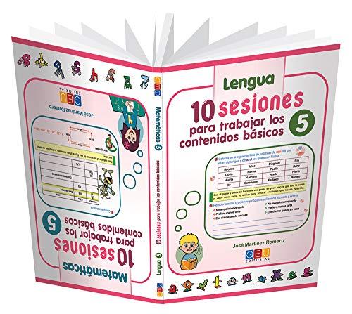 10 Sesiones para Trabajar los Contenidos Básicos - Cuaderno 5 por José Martínez Romero
