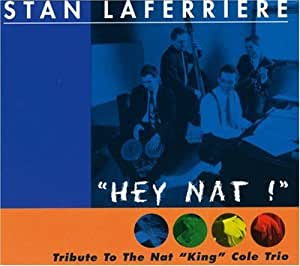 """Hey Nat! (A Tribute To The Nat """"King"""" Cole Trio) [Import allemand]"""