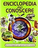 eBook Gratis da Scaricare Enciclopedia del conoscere (PDF,EPUB,MOBI) Online Italiano