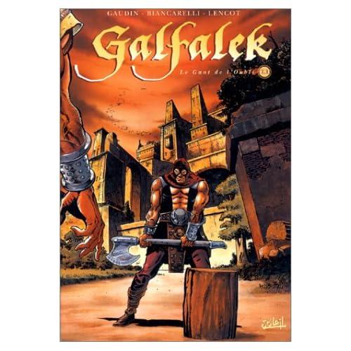 Galfalek, tome 1: le gant de l'oubli