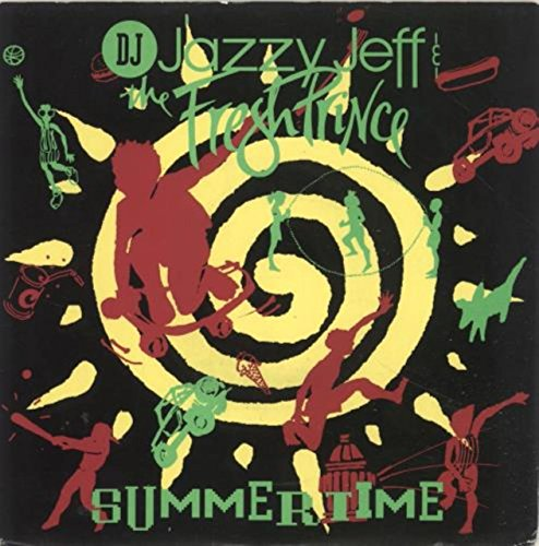 DJ Jazzy Jeff & The Fresh Prince - Summertime / Girls Ain't Nothing But Trouble (7