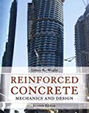 [(Reinforced Concrete : Mechanics and Design)] [By (author) James K. Wight ] published on (May, 2015)