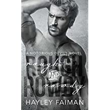 Rough & Rowdy (Notorious Devils Book 1)