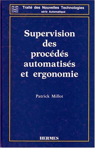 Supervision des procédés automatisés et ergonomie