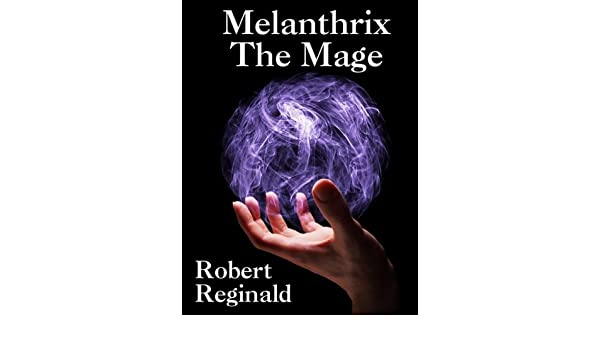 Melanthrix the Mage: The Hieromonks Tale, Book One (.Nova Europa Fantasy Saga 1)