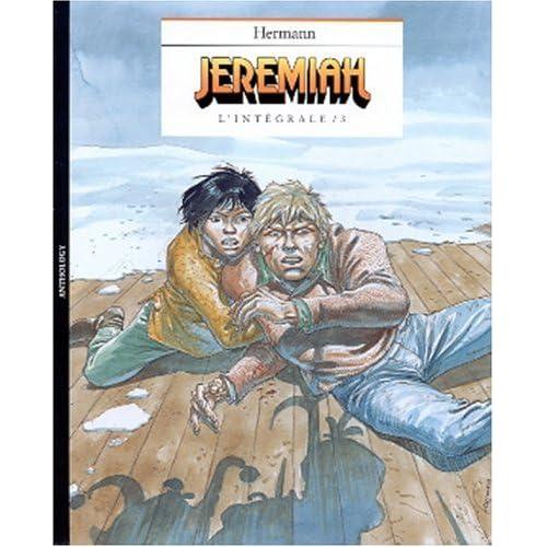 Jeremiah L'intégrale Volume 3 : Tome 7, Afromerica. Tome 8, Les eaux de colère. Tome 9, Un hiver de clown