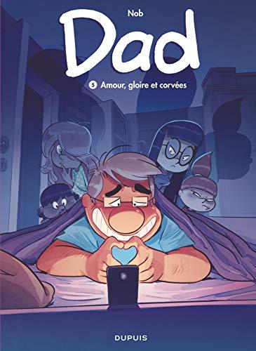 Dad - tome 5 - Amour, gloire et corvées par Nob
