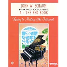 Piano Course a Book (Red) (John W. Schaum Piano Course)