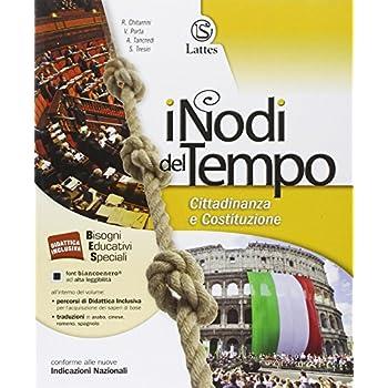 I Nodi Del Tempo. Cittadinanza E Costituzione. Per La Scuola Media