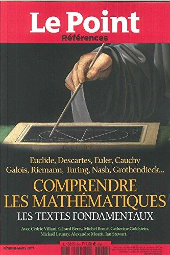 Le Point Références N 68 Comprendre les Mathematiques Fevrier/Mars 2017 par Collectif