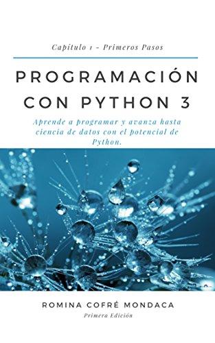 Programación con Python 3 - Primeros Pasos: Capítulo 1