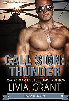 Call Sign: Thunder by [Grant, Livia]