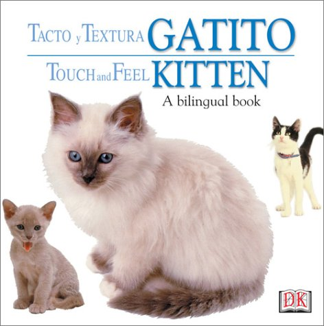 Toca Y Aprende Gatito/Touch and Feel Kitten por Not Available