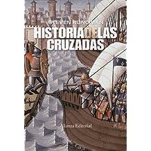 Historia de las cruzadas (Alianza Ensayo)