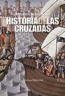 Historia de las cruzadas par Runciman