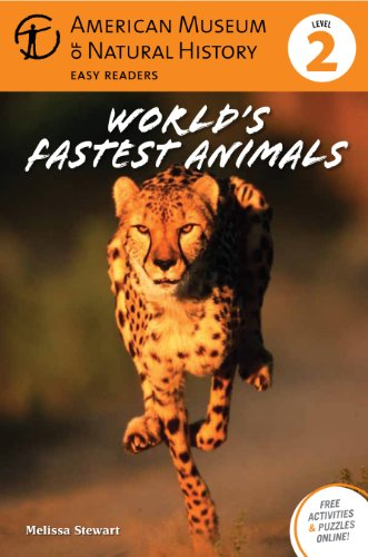 World's Fastest Animals: (level 2) (American Museum of Natural His)