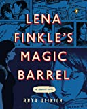 Image de Lena Finkle's Magic Barrel: A Graphic Novel