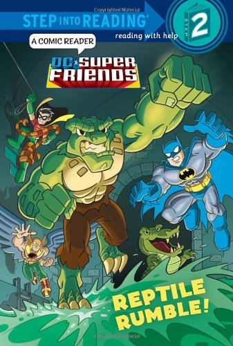 Reptile Rumble! (Step into Reading, Step 2: DC Super Friends)