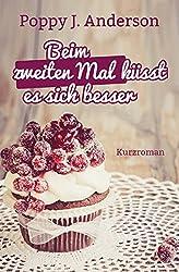Beim zweiten Mal küsst es sich besser (Hailsboro-Reihe 1) (German Edition)