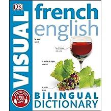 French-English Bilingual Visual Dictionary (DK Bilingual Visual Dictionaries) (English Edition)