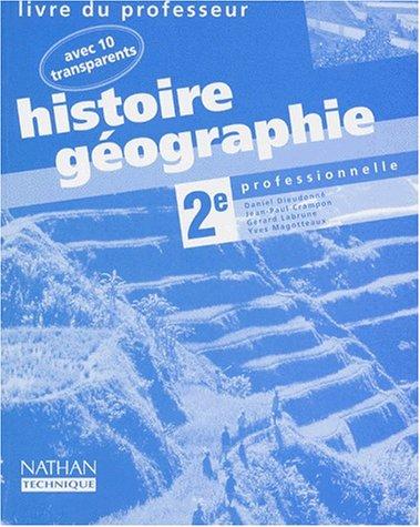 Histoire Géographie, seconde professionnelle, avec 10 transparents, professeur 97