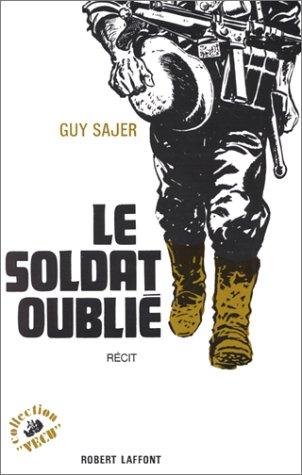 Le Soldat oublié par Guy SAJER