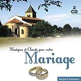 Musiques et chants pour notre mariage...