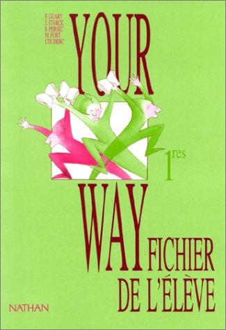 Your Way : Anglais, 1ère