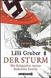 Produkt-Bild: Der Sturm: Die Kriegsjahre meiner Südtiroler Familie