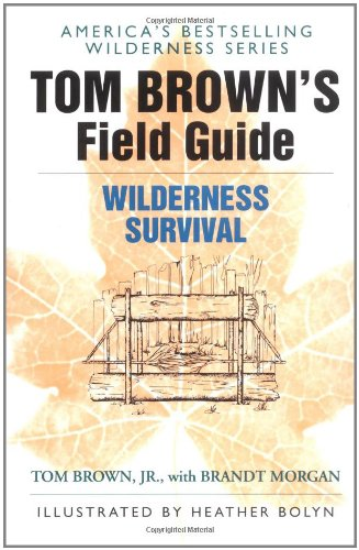 tom-browns-field-guide-to-wilderness-survival
