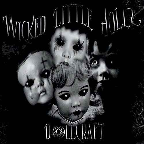 Dollcraft (Wicked Smart Baby)