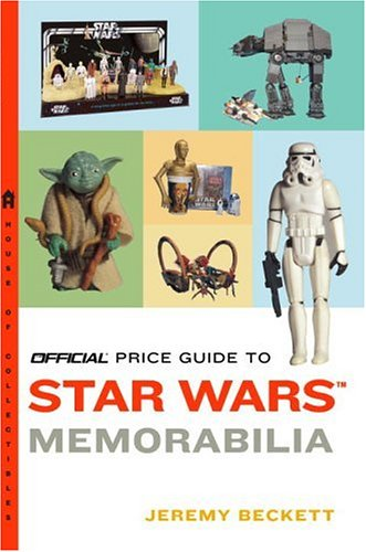 Official Price Guide to Star Wars Memorabilia (Official Price Guide to Star Wars Collectibles)
