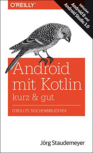 Android mit Kotlin - kurz & gut: Inklusive Android 8 und Android Studio 3.0 Java-mobile-handy