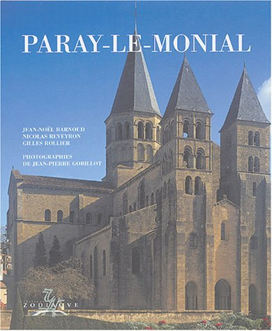 Paray-le-Monial par Nicolas Reveyron, Jean-Noël Barnoud, Gilles Rollier, Jean-Pierre Gobillot