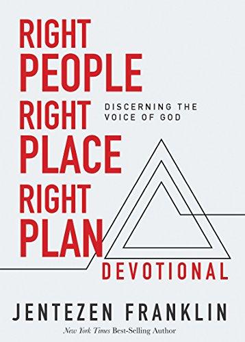 Right People, Right Place, Right Plan Devotional: 30 Days of Discerning the Voice of God por Jentezen Franklin