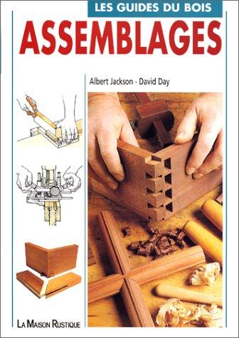 Les guides du bois : Assemblages