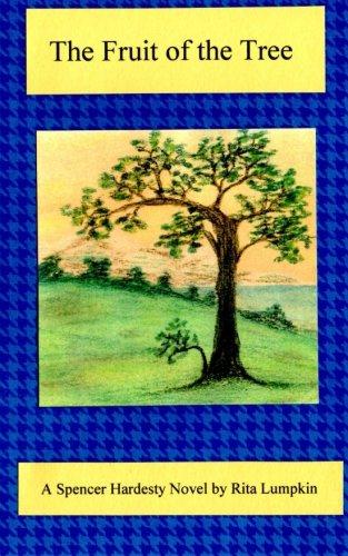 the-fruit-of-the-tree-spencer-hardesty-novel