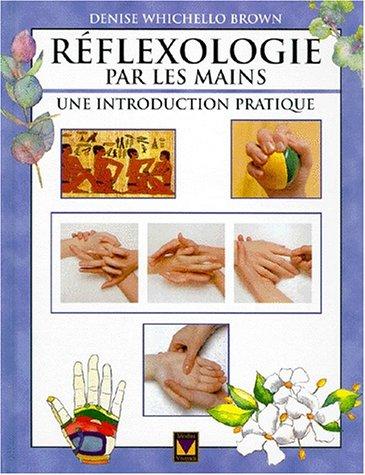 Réflexologie par les mains